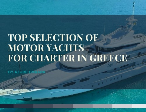 Top 10 Motor Yachts for Luxury Charter in Greece